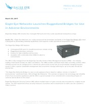 Eagle Eye Networks Launches Ruggedized Bridges for Use in Adverse Environments