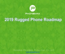 Phonemax Customer and its New Rugged Phones