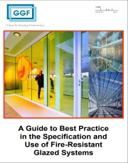 A Guide to Best Practice in the Specification and Use of Fire-Resistant Glazed Systems