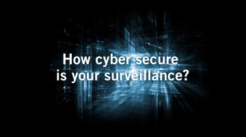 VIDEO: How cybersecure is your video surveillance system?