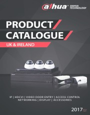 Dahua UK & Ireland Product Catalogue 2017 Q2