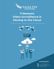 11 Reasons Why Video Surveillance to the Cloud